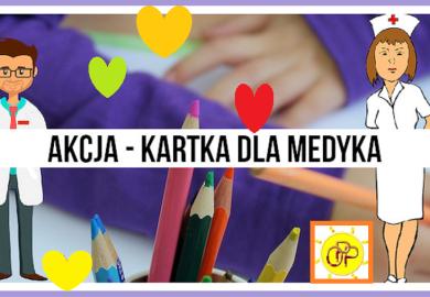 """Obrazek galerii NASZA GALERIA """"KARTKA DLA MEDYKA"""""""