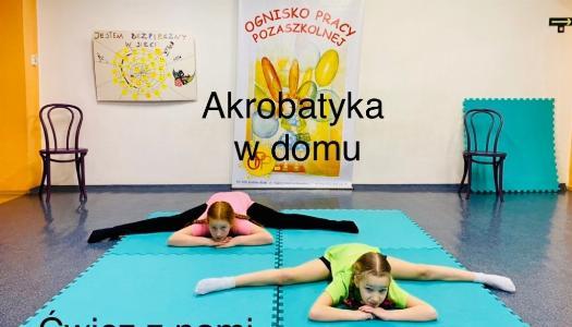 Obrazek newsa AKROBATYKA oraz GRY I ZABAWY w OPP