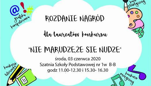 """Obrazek newsa """"NIE MARUDZĘ, ŻE SIĘ NUDZĘ""""- rozdanie nagród!"""